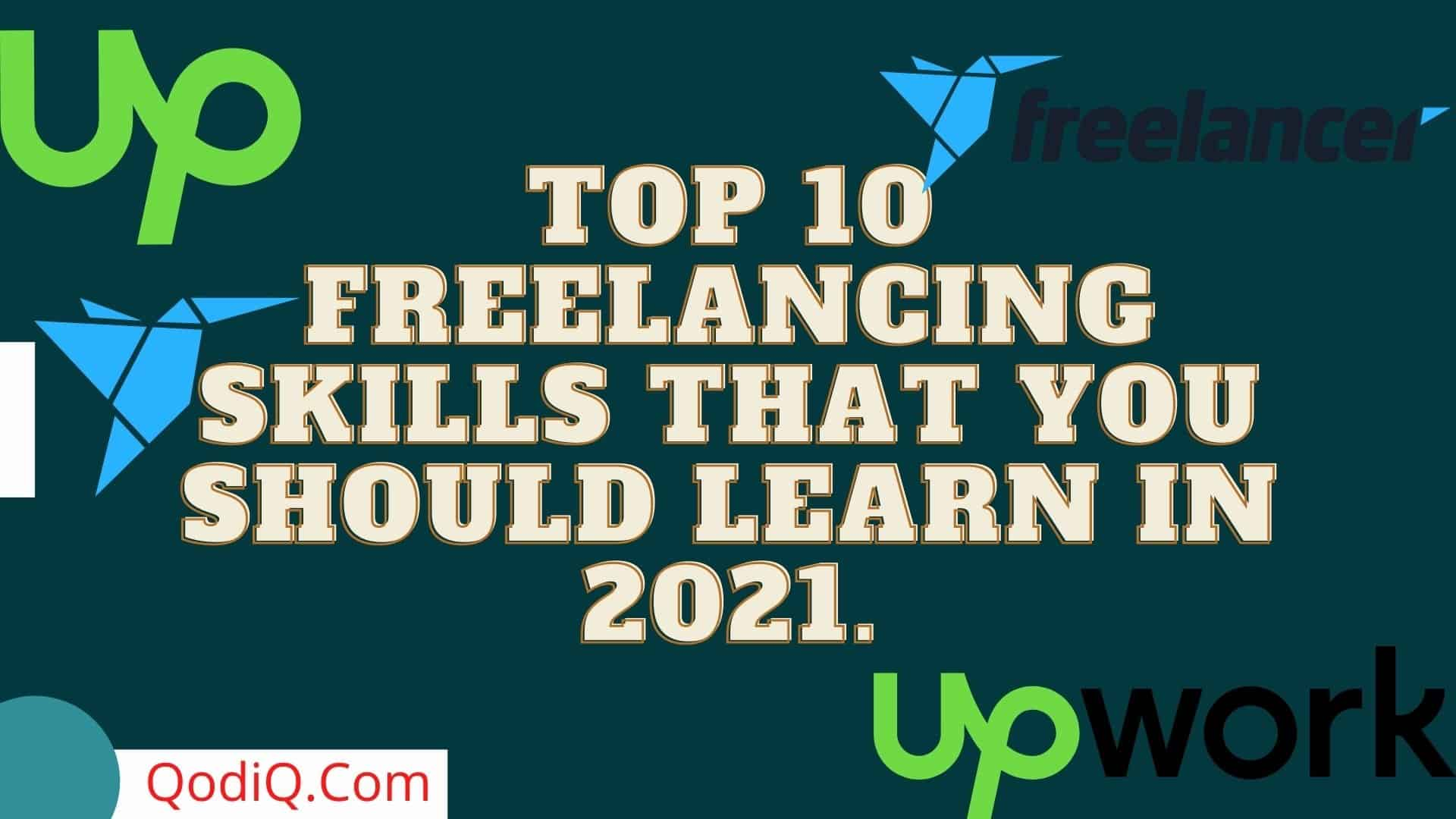 Top 10 Freelancing Skills and Trends in 2021