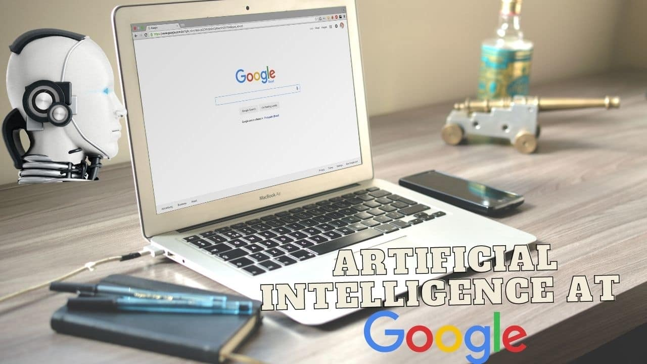 Artificial Intelligence At Google